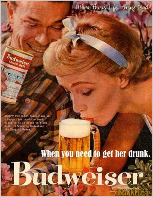 When you need to get her drunk vintage ad