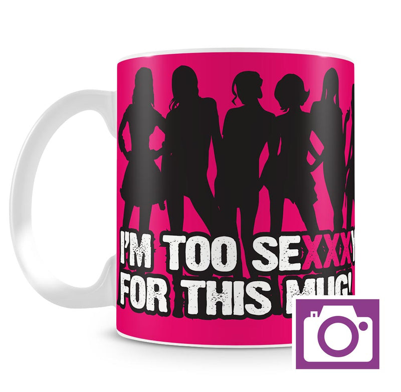 Personalised Mug - I'm too sexy a