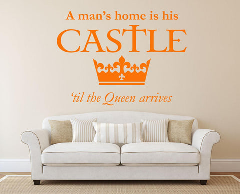 A Mans Castle Queen Wall Sticker - They'll Love It - 1