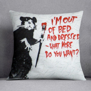 Banksy I'm Out Of Bed And Dressed Cushion