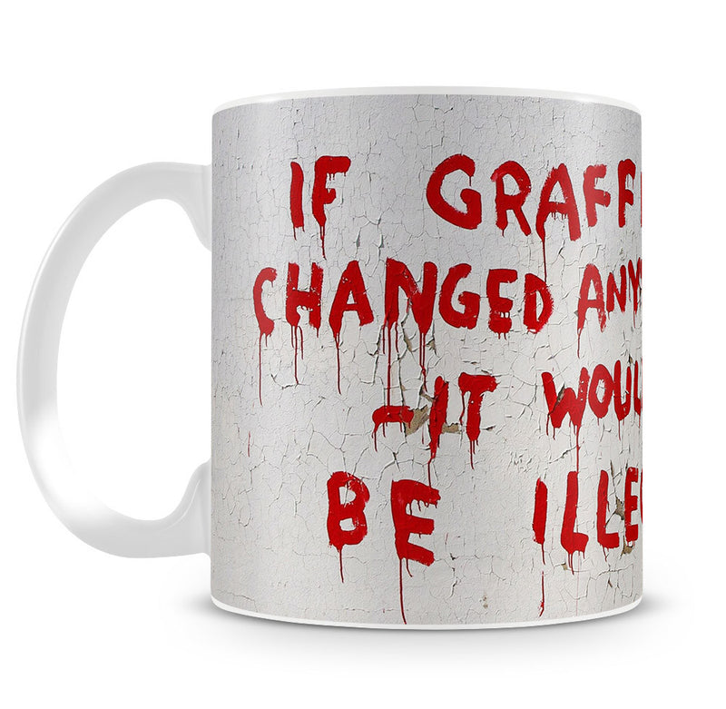 Banksy If Graffiti Changed Anything Mug - Canvas Art Rocks