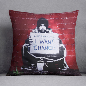 Banksy Keep Your Coins Cushion
