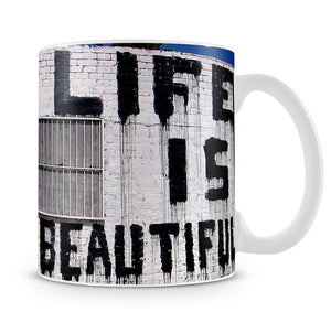 Banksy Life is Beautiful Mug - Canvas Art Rocks