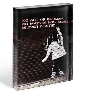 Banksy No Kindness Acrylic Block - Canvas Art Rocks - 1
