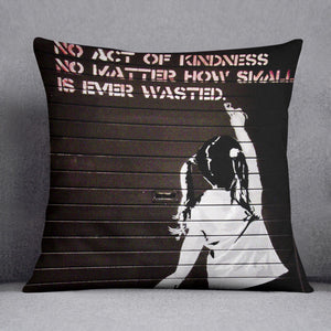 Banksy No Kindness Cushion