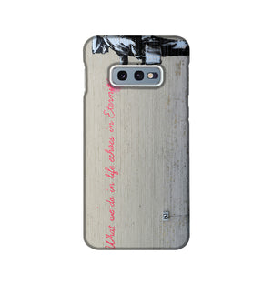 Banksy What We Do In Life Phone Case Samsung S10e