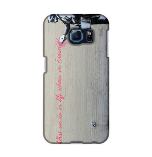 Banksy What We Do In Life Phone Case Samsung S6 Edge