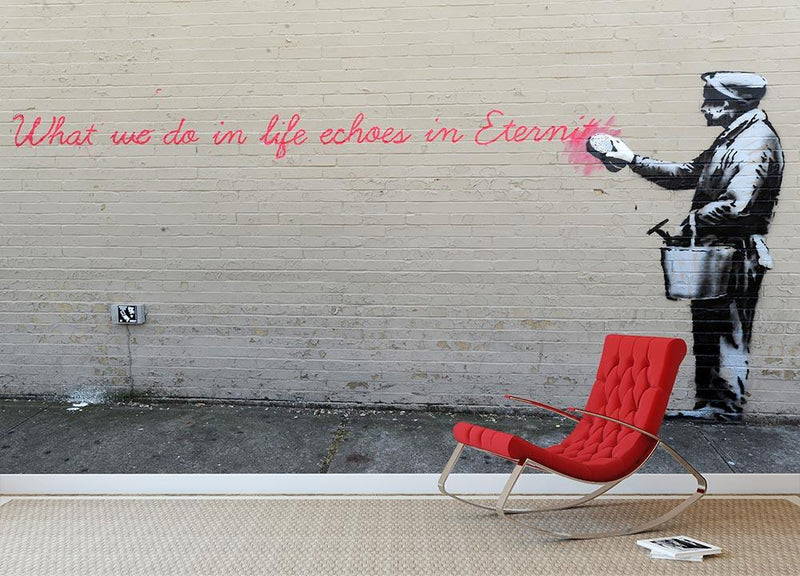 Banksy What We Do In Life Wall Mural Wallpaper - Canvas Art Rocks - 1