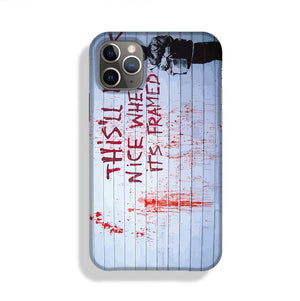 Banksy When Its Framed Phone Case iPhone 11 Pro Max