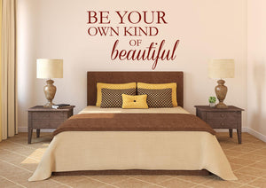 Be Your Own Kind Of Beautiful Wall Sticker - Canvas Art Rocks - 1
