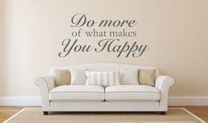 Do More Of What Makes You Happy Wall Sticker - Canvas Art Rocks - 1
