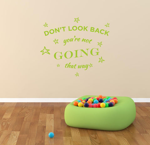 Dont Look Back Wall Sticker - They'll Love It - 1