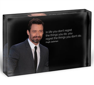 Hugh Jackman Dont Regret Acrylic Block - Canvas Art Rocks - 1