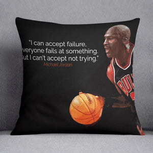 Michael Jordan Accept failure Cushion