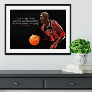 Michael Jordan Accept failure Framed Print - Canvas Art Rocks - 1