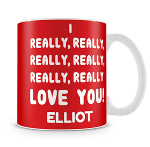 Really Really Love You Personalised Mug