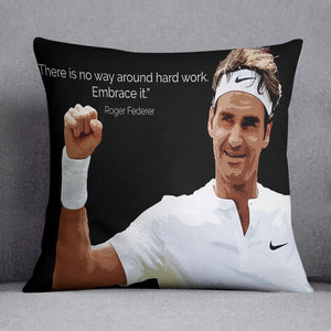 Roger Federer Hard Work Cushion