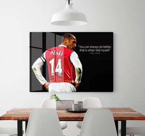 Thierry Henry You Can Alway Do Better HD Metal Print