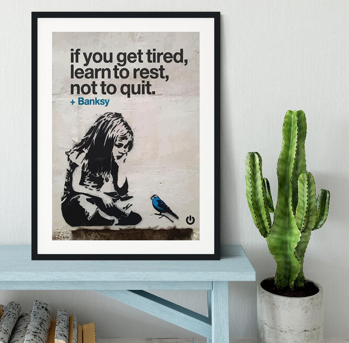 banksy if you get tired Framed Print