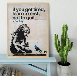 banksy if you get tired Framed Print - Canvas Art Rocks - 4