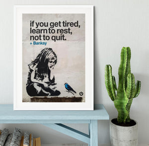 banksy if you get tired Framed Print - Canvas Art Rocks - 5