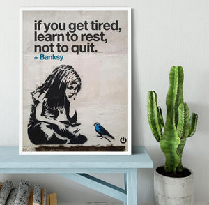 banksy if you get tired Framed Print - Canvas Art Rocks -6