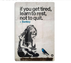 banksy if you get tired HD Metal Print