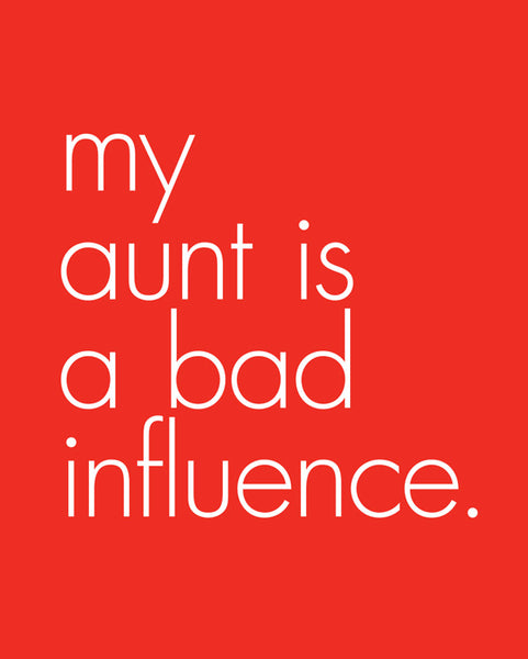 My Aunt is a Bad Influence Snapsuit™ (3-pack)