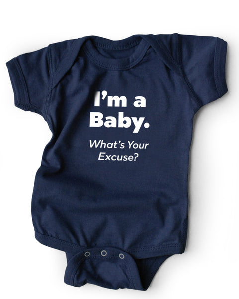 I'm a Baby What's Your Excuse? Snapsuit (Navy) 3-PACK
