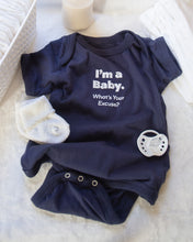 Load image into Gallery viewer, I'm a Baby What's Your Excuse? Snapsuit (Navy) 3-Pack