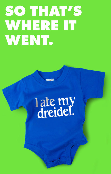 I Ate My Dreidel Snapsuit™ (Single Unit)