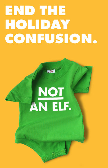 Not An Elf Snapsuit™ (Single Unit)