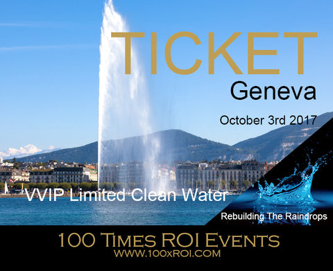 011.000 - Geneva-001 - Oct 3rd 2017 - Ticket-09 - VVIP Limited Clean Water Edition - LP11.001-9