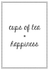 Happiness is...TEA!