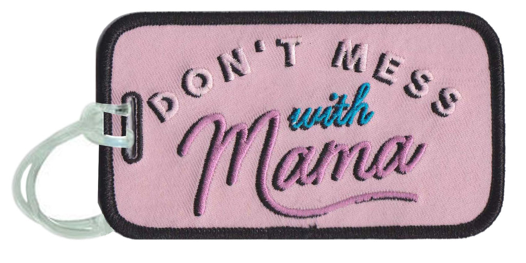 Don't Mess With Mama Luggage Tags - Katydid.com