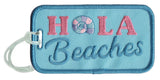 Hola Beaches Luggage Tags - Katydid.com