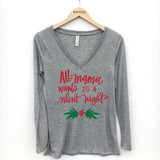 All Mama Wants Is A Silent Night Long Sleeve T-Shirt - Katydid.com
