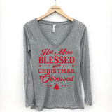 Hot Mess Blessed and Christmas Obsessed Long Sleeve T-Shirt - Katydid.com