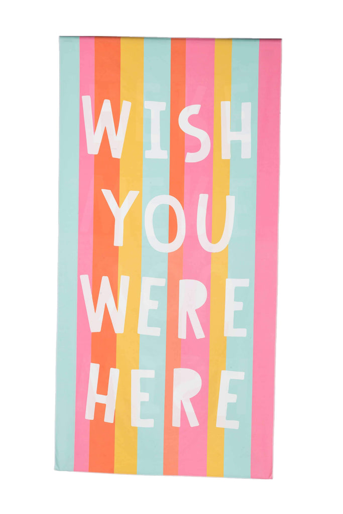 Wish Your Were Here Quick Dry Beach Towels