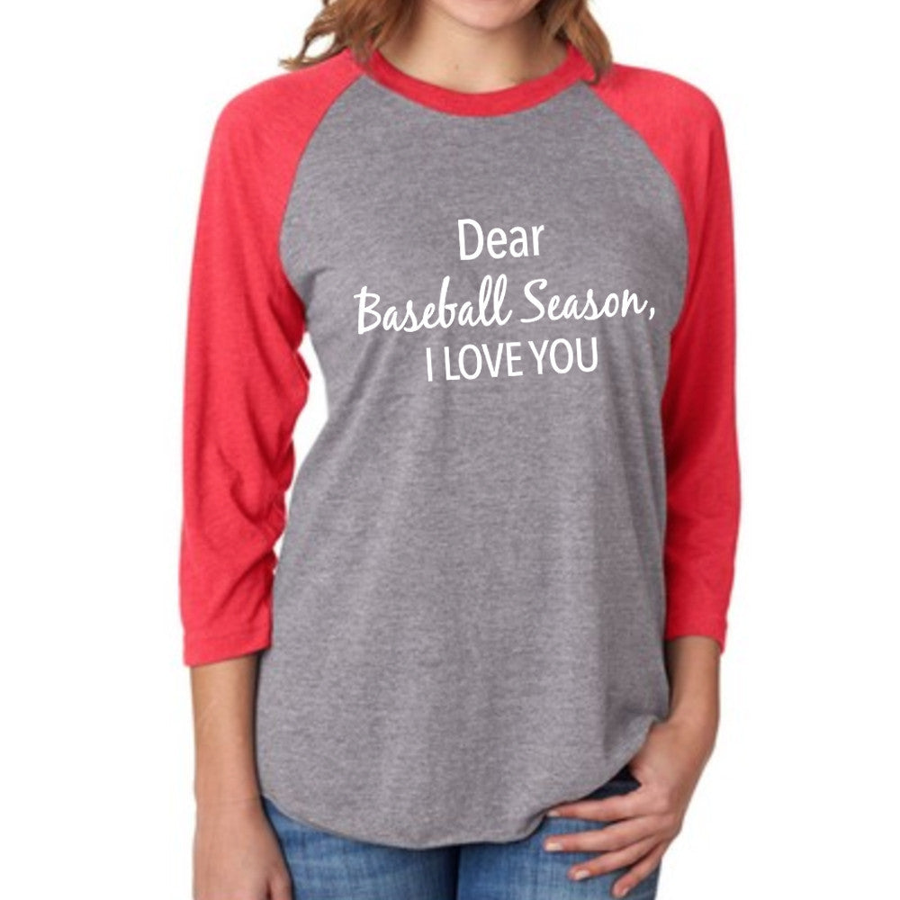 Dear Baseball Season, I Love You Raglan T-Shirt - Katydid.com