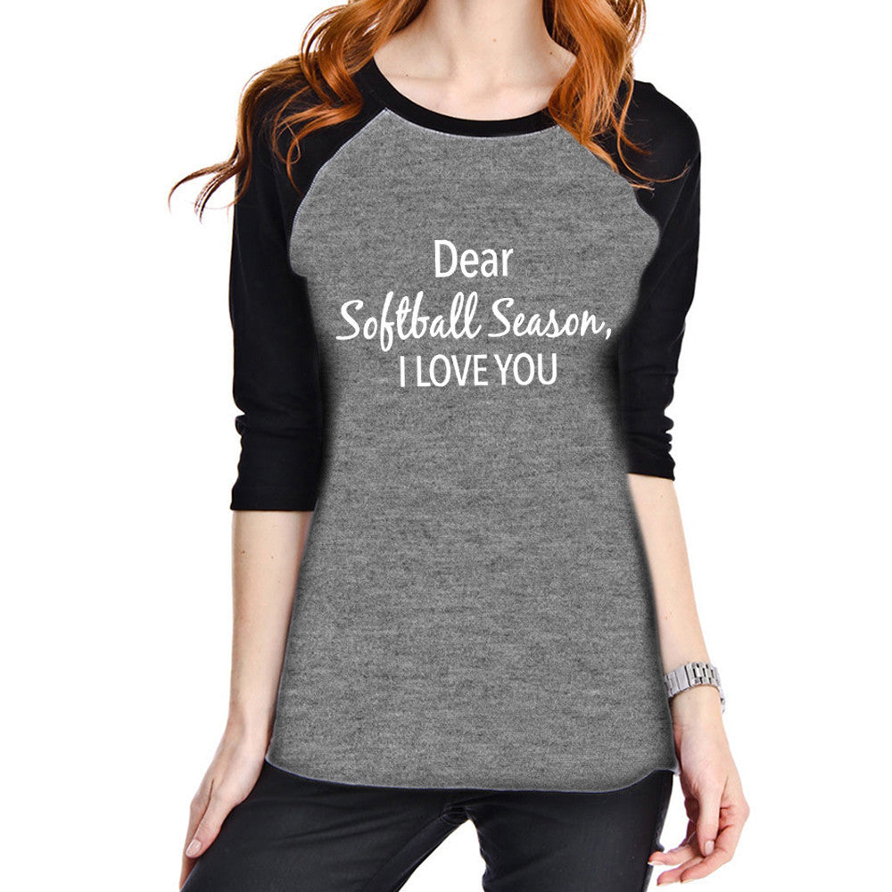 Dear Softball Season, I Love You Raglan T-Shirt - Katydid.com