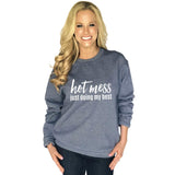 Katydid Hot Mess Just Doing My Best Women's Sweatshirt - Katydid.com