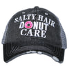 Salty Hair Donut Care Trucker Hat - Katydid.com