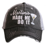 Martinis Made Me Do It Trucker Hats - Katydid.com