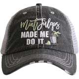 Mint Juleps Made Me Do It Trucker Hat - Katydid.com