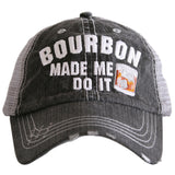 Bourbon Made Me Do It Trucker Hat - Katydid.com