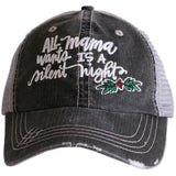Katydid All Mama Wants Is A Silent Night  Trucker Hat