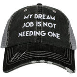 Katydid My Dream Job is Not Having One Trucker Hat - Katydid.com