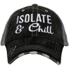 Isolate & Chill Women's Trucker Hat - Katydid.com