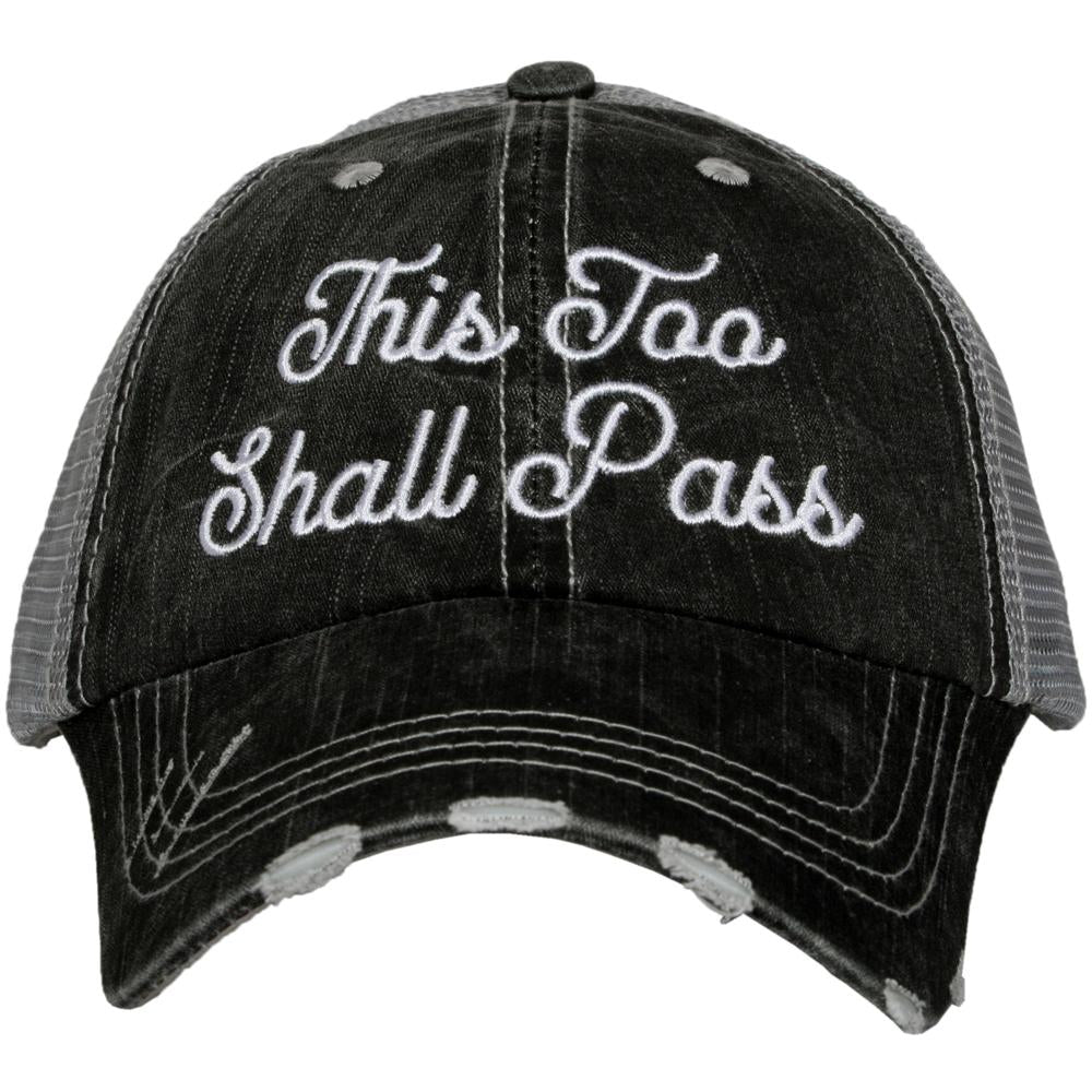 This Too Shall Pass Women's Trucker Hat - Katydid.com